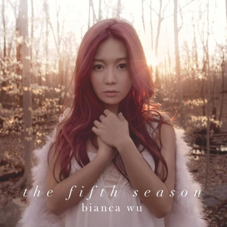 The Fifth Season, Bianca Wu - Art Hirahara Musical Director