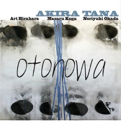 OTONOWA - Akira Tana